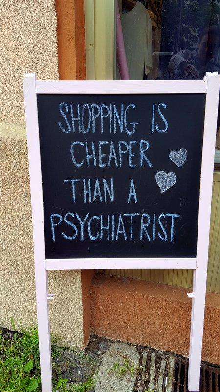 Шопинг дешевле чем психолог;-) - Olga