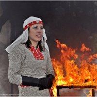 Масленица.Повелительница Огня :: Валерий Викторович РОГАНОВ-АРЫССКИЙ