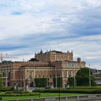 Здание Королевской Оперы.(Стокгольм) :: Александр Лейкум