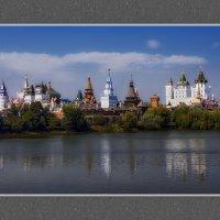 Кремль в Измайлово :: GaL-Lina .
