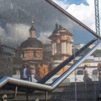 Москва в отражениях :: Валерий Пегушев
