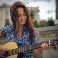 Вика и ее гитара :: Андрей Мирошниченко
