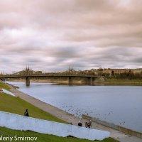 Мост в Твери :: Валерий Смирнов