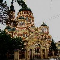 Благовещенский собор. Харьков. :: Любовь К.