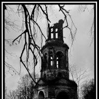 Руины старой колокольни. :: Aleksandr Ivanov67 Иванов