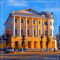 Исторический музей города. :: Анатолий