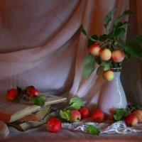 Райские яблочки... :: Нэля Лысенко